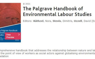 The Palgrave Handbook of Environmental Labour Studies edited by Nora Räthzel, Dimitris Stevis, David Uzzell is now available!